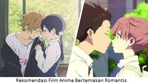 Rekomendasi Film Anime Bertemakan Romantis